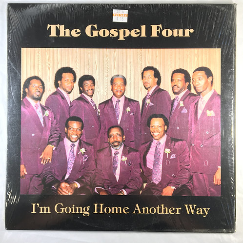 Gospel Four - I'm Going Home Another Way