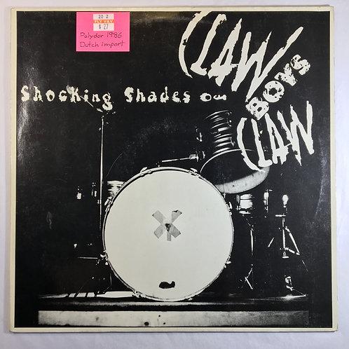 Claw Boys Claw - Shocking Shades Of