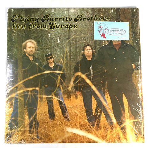 Flying Burrito Bros - Live from Europe