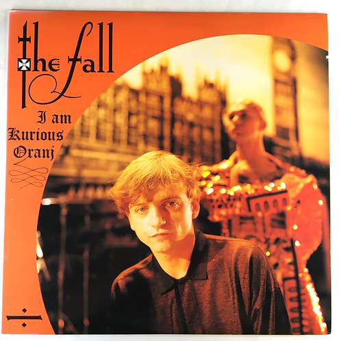 Fall, the - I Am Kurious Oranj