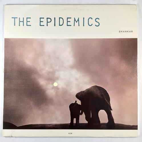Epidemics, the - Shankar/Caroline