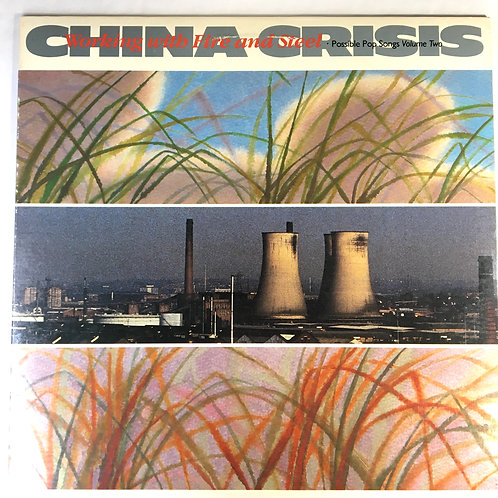 China Crisis - Working wth Fire and Steel