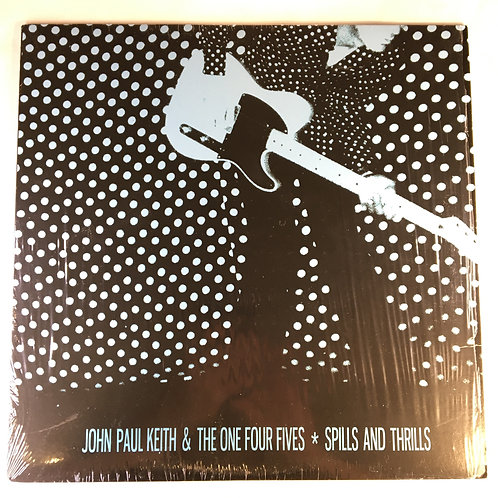 John Paul Keith & the One Four Eyes - Spills and Thrills