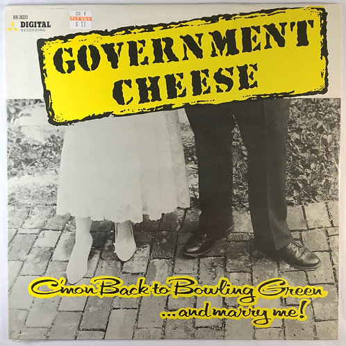 Government Cheese - C'mon Back to Bowling Green ...and Marry Me!