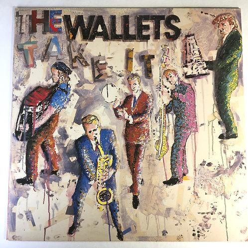 Wallets, the - Take It