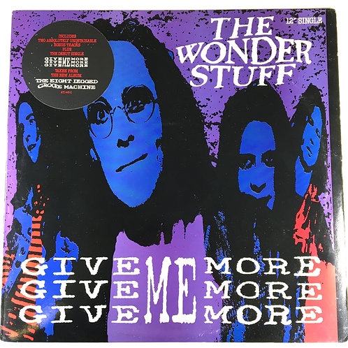 Wonder Stuff, the - Give Me More