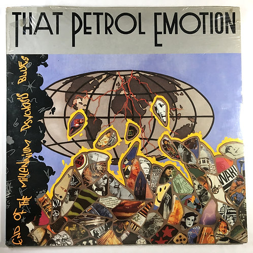 That Petrol Emotion - End of the Millennium Psychosis Blues
