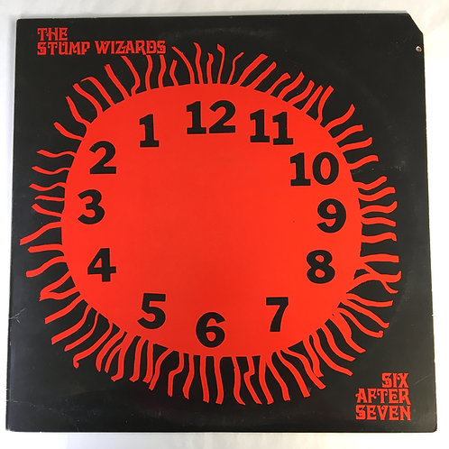 Stump Wizards - Six After Seven