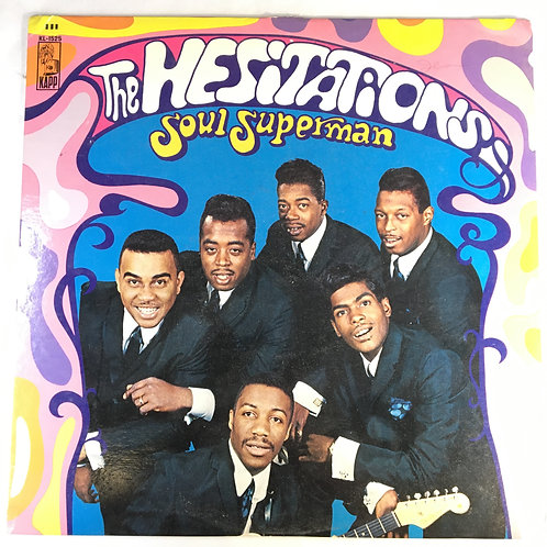 Hesitations, the - Soul Superman