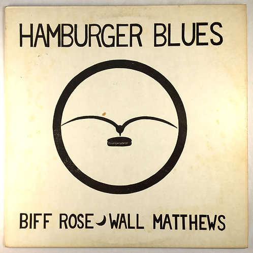 Biff Rose & Wall Matthews - Hamburger Blues