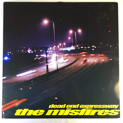Misfires, the - Dead End Expressway
