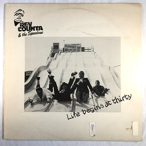 Rev Counta & the Speedoze - Life Begins at Thirty