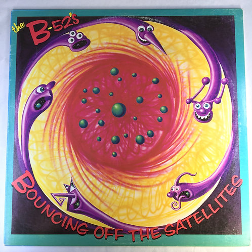 B-52's - Bouncing Off the Satellites