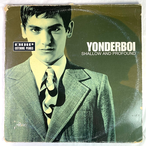 Yonderboi - Shallow and Profound