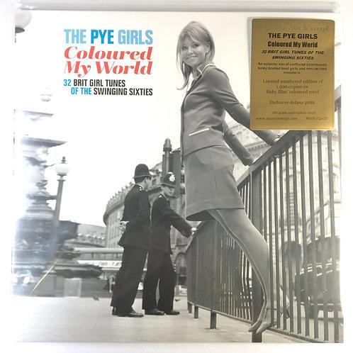 The Pye Girls - Coloured My World