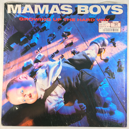 Mama's Boys - Growing Up the Hard Way
