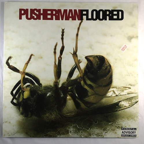 Pusherman - Floored