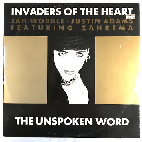 Invaders of the Heart - The Unspoken Word