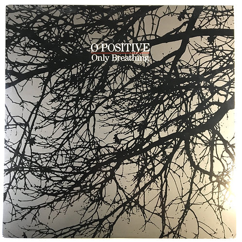 O Positive - Only Breathing