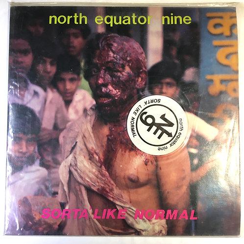 North Equator Nine - Sorta Like Normal