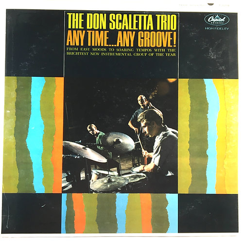 Don Scaletta Trio - Any Time...Any Groove