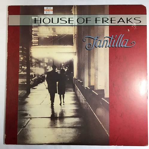 House of Freaks - Tantilla