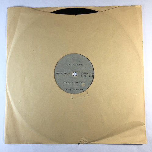 "Barry Goodreau (of Boston) - Leavin Tonight 10"" Single"