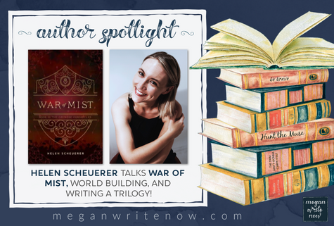 Author Spotlight: Helen Scheuerer talks War of Mist
