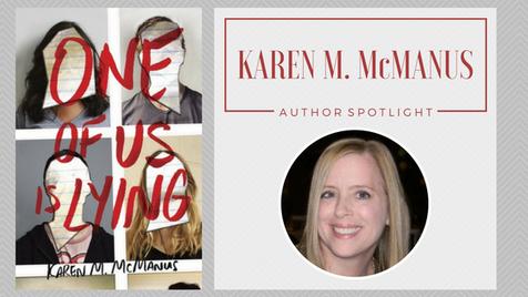 Author Spotlight: Karen M. McManus talks One of Us Is Lying
