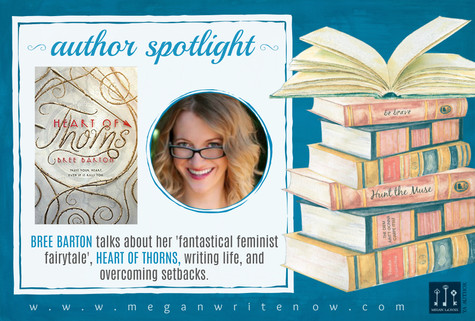 Author Spotlight: Bree Barton talks Heart of Thorns
