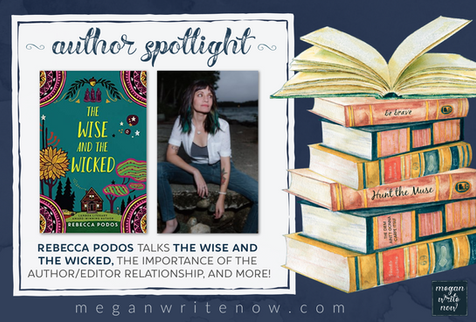 Author Spotlight: Rebecca Podos talks The Wise and the Wicked