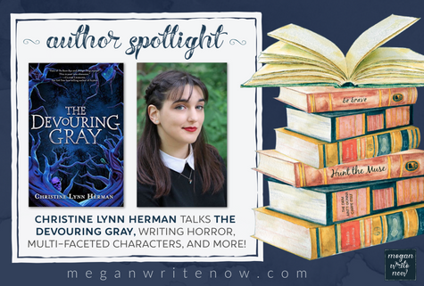Author Spotlight: Christine Lynn Herman talks The Devouring Gray