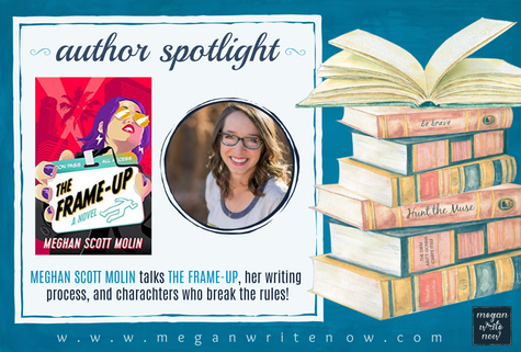 Author Spotlight: Meghan Scott Molin talks The Frame-Up