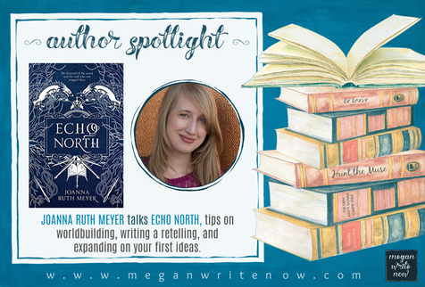Author Spotlight: Joanna Ruth Meyer talks Echo North