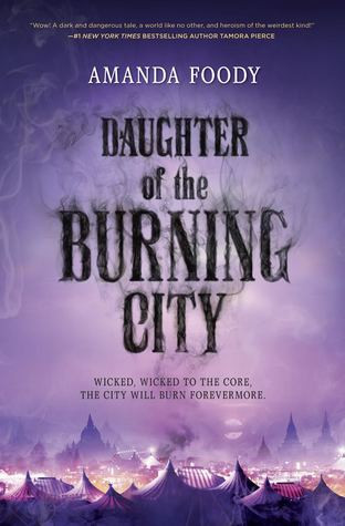 Cover Love: Daughter of the Burning City by Amanda Foody