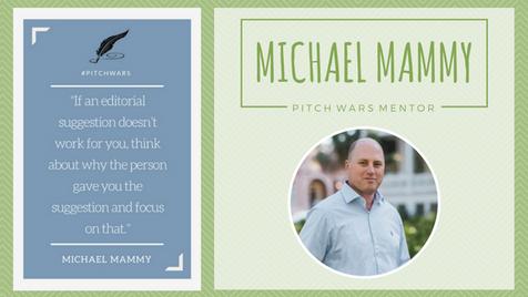 Pitch Wars Mentor Spotlight: Michael Mammy