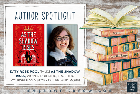 Author Spotlight: Katy Rose Pool talks AS THE SHADOW RISES (The Age of Darkness 2)