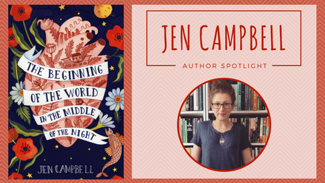 Author Spotlight: Jen Campbell talks The Beginning of the World in the Middle of the Night
