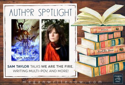 Author Spotlight: Sam Taylor talks WE ARE THE FIRE