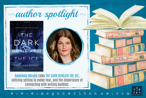 Author Spotlight: Amelinda Bérubé talks The Dark Beneath the Ice