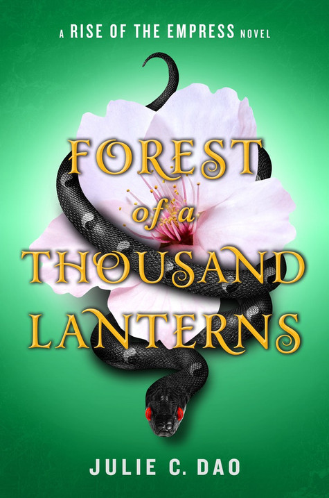 Cover Love: Forest of a Thousand Lanterns by Julie C. Dao