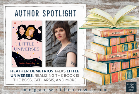 Author Spotlight: Heather Demetrios talks LITTLE UNIVERSES