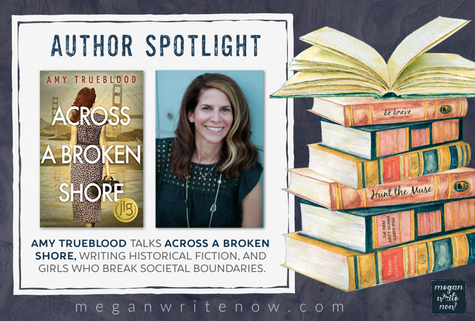 Author Spotlight: Amy Trueblood talks ACROSS A BROKEN SHORE