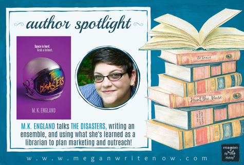 Author Spotlight: M.K. England talks The Disasters