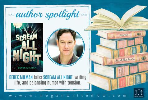 Author Spotlight: Derek Milman talks Scream All Night