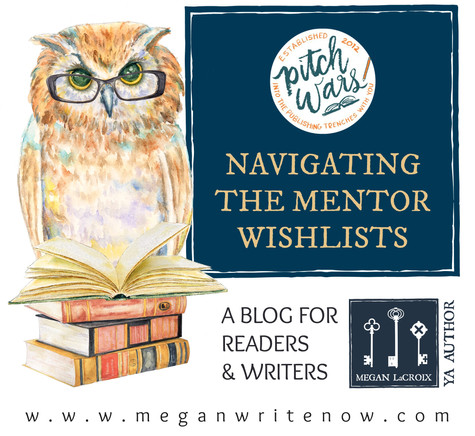 Quick Tips for Navigating the Pitch Wars Mentor Wishlists