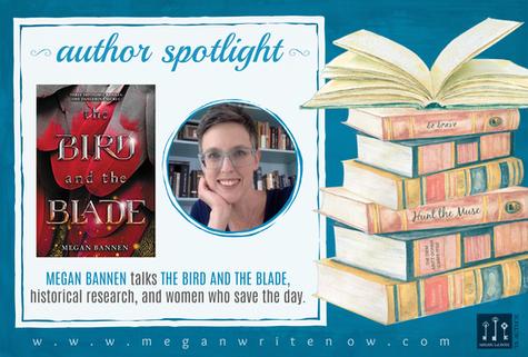 Author Spotlight: Megan Bannen talks The Bird and the Blade