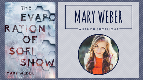 Author Spotlight: Mary Weber talks The Evaporation of Sofi Snow