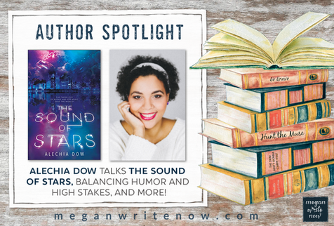 Author Spotlight: Alechia Dow talks THE SOUND OF STARS