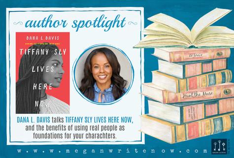 Author Spotlight: Dana L. Davis talks Tiffany Sly Lives Here Now